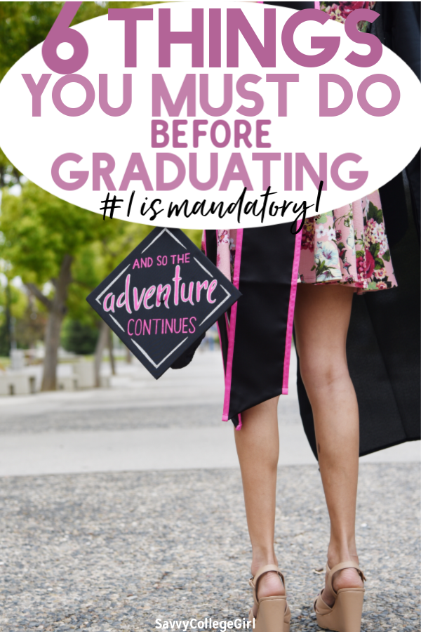 Going into your senior year of college next semester? Here are 6 things you absolutely must do to take advantage of your last year of college before you graduate! Be prepared to enter the workforce and even graduate with job offers if you follow these college tips and tricks #collegesenior#collegestudent#college